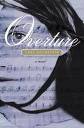 Overture: A Novel