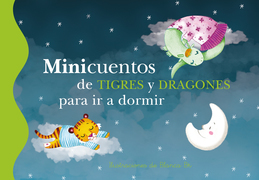 Minicuentos de tigres y dragones para ir a dormir (Tamaño de imagen fija)