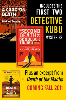 Michael Stanley Bundle: A Carrion Death & The 2nd Death of Goodluck Tinubu: The Detective Kubu Mysteries with Exclusive Excerpt of Death of the Mantis