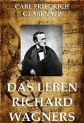 Das Leben Richard Wagners