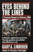 Eyes Behind the Lines: L Company Rangers in Vietnam, 1969