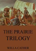 The Prairie Trilogy