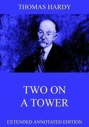 Thomas Hardy - Two On A Tower
