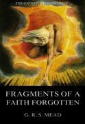 Fragments Of A Faith Forgotten