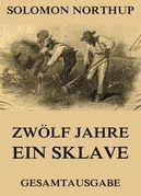 Solomon Northup - Zwölf Jahre Ein Sklave