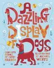 A Dazzling Display of Dogs