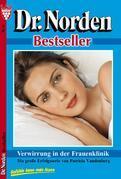Dr. Norden Bestseller 61 - Arztroman