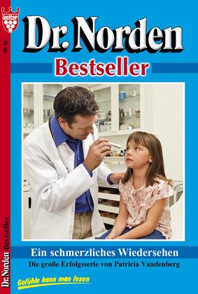 Dr. Norden Bestseller 63 - Arztroman