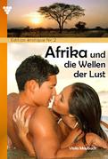 Edition érotique 2 – Afrika und die Wellen der Lust – Erotikroman