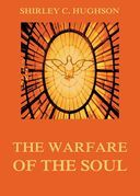 The Warfare Of The Soul