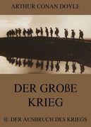 Der große Krieg - 2: Der Ausbruch des Kriegs