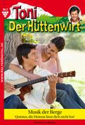 Toni der Hüttenwirt 7 - Heimatroman