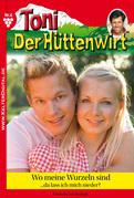 Toni der Hüttenwirt 6 - Heimatroman