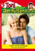 Toni der Hüttenwirt 13 - Heimatroman