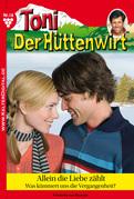 Toni der Hüttenwirt 16 - Heimatroman