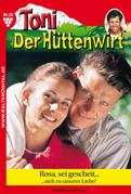 Toni der Hüttenwirt 20 - Heimatroman