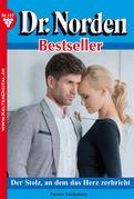 Dr. Norden Bestseller 107 - Arztroman