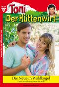 Toni der Hüttenwirt 34 - Heimatroman
