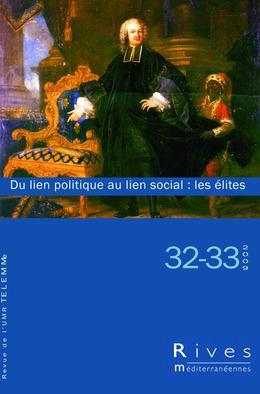 32-33   2009 - Du lien politique au lien social : les élites - Rives