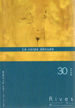30   2008 - Le corps dénudé - Rives