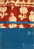 29 | 2008 - Les textiles en Méditerranée (XVe-XIXe siècle) - Rives