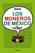 Los moneros de México