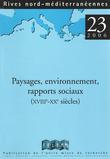 23 | 2006 - Paysages, environnement, rapports sociaux (XVIIIe-XXe siècle) - Rives