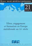 21 | 2005 - lites, engagement et formation en Europe mridionale au XXe sicle - Rives