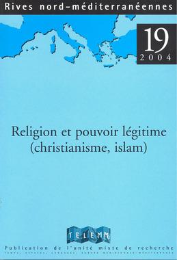 19 | 2004 - Religion et pouvoir légitime - Rives