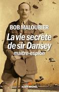 La Vie secrète de Sir Dansey, maître-espion