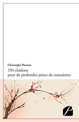 350 citations pour de profondes prises de conscience