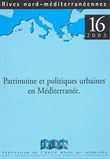 16 | 2003 - Patrimoine et politiques urbaines en Méditerranée - Rives
