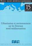 15   2003 - Urbanisation et environnement sur les littoraux nord-méditerranéens - Rives