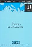 8 | 2001 - «Nature» et urbanisation. Un enjeu pour les aires métropolitaines méditerranéennes
