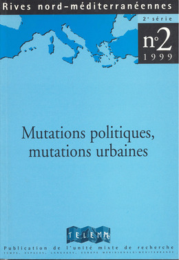 2 | 1999 - Mutations politiques, mutations urbaines