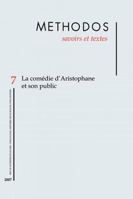 7 | 2007 - La comédie d'Aristophane et son public - Méthodos