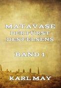 Matavase, der Fürst des Felsens, Band 1