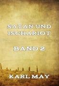 Satan und Ischariot Band 2