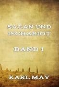 Satan und Ischariot Band 1