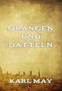 Orangen und Datteln