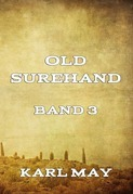Old Surehand, Band 3