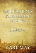 Im Reich des silbernen Löwen Band 4