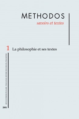 1 | 2001 - La philosophie et ses textes - Méthodos