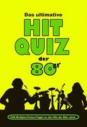 Das ultimative Hit Quiz der 80er