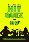 Das ultimative Hit Quiz der 80er