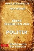 Seine Schriften zur Politik