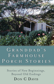 Granddad's Farmhouse Porch Stories