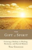 The Gift of Spirit