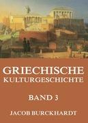 Griechische Kulturgeschichte, Band 3