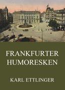 Frankfurter Humoresken